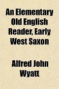 An Elementary Old English Reader, Early West Saxon