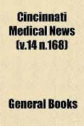 Cincinnati Medical News (v.14 n.168)