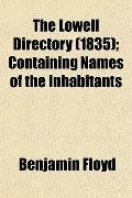 The Lowell Directory (1835); Containing Names of the Inhabitants