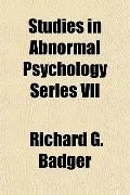 Studies in Abnormal Psychology Series Vii