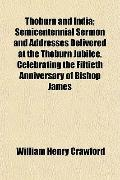 Thoburn and India; Semicentennial Sermon and Addresses Delivered at the Thoburn Jubilee, Cel...