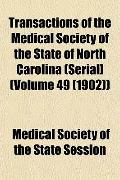 Transactions of the Medical Society of the State of North Carolina (Serial] (Volume 49 (1902))