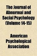 The Journal of Abnormal and Social Psychology (Volume 14-15)