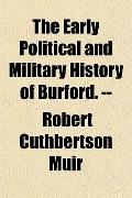 The Early Political and Military History of Burford. --