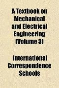 A Textbook on Mechanical and Electrical Engineering (Volume 3)
