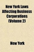 New York Laws Affecting Business Corporations (Volume 2)