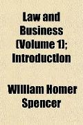 Law and Business (Volume 1); Introduction