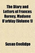 The Diary and Letters of Frances Burney, Madame D'arblay (Volume 1)