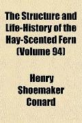 Structure and Life-History of the Hay-Scented Fern