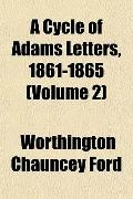 Cycle of Adams Letters, 1861-1865