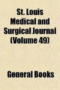 St Louis Medical and Surgical Journal