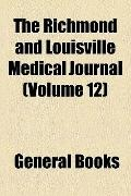 Richmond and Louisville Medical Journal
