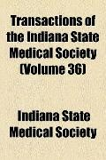 Transactions of the Indiana State Medical Society