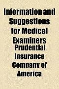 Information and Suggestions for Medical Examiners