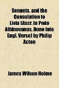 Sonnets, and the Consolation to Livia by Philip Acton