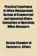 Practical Experience in Office Management; Bureau of Commercial and Industrial Affairs, Comm...