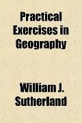 Practical Exercises in Geography