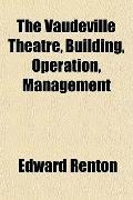 The Vaudeville Theatre, Building, Operation, Management