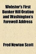 Webster's First Bunker Hill Oration and Washington's Farewell Address