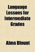 Language Lessons for Intermediate Grades