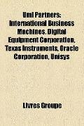 Uml Partners : International Business Machines, Digital Equipment Corporation, Texas Instrum...