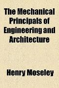 Mechanical Principals of Engineering and Architecture