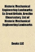 Historic Mechanical Engineering Landmarks : Ss Great Britain, Arecibo Observatory, List of H...