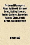 Fictional Managers : Piper Halliwell, Michael Scott, Robby Stewart, Arthur Carlson, Sartoriu...