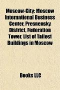 Moscow-City : Moscow International Business Center, Presnensky District, Federation Tower, L...