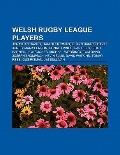 Welsh Rugby League Players : Jonathan Davies, Iestyn Harris, Gareth Thomas, David Jones, Mar...