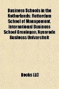 Business Schools in the Netherlands : Rotterdam School of Management, International Business...
