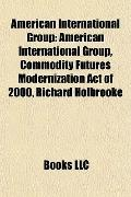 American International Group : American International Group, Commodity Futures Modernization...