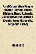 Rand Corporation People : George Dantzig, Daniel Ellsberg, Henry H. Arnold, Zalmay Khalilzad...