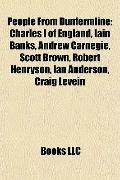 People from Dunfermline : Charles I of England, Iain Banks, Andrew Carnegie, Scott Brown, Ro...
