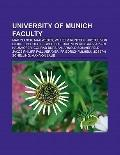 University of Munich Faculty : Max Planck, Max Weber, Wilhelm Röntgen, Justus Von Liebig, Th...