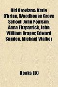 Old Grovians : Katie O'brien, Woodhouse Grove School, John Poulson, Anna Fitzpatrick, John W...
