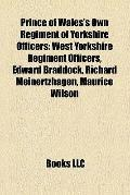 Prince of Wales's Own Regiment of Yorkshire Officers : West Yorkshire Regiment Officers, Edw...