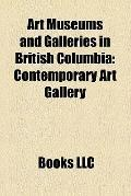 Art Museums and Galleries in British Columbi : Contemporary Art Gallery, Emily Carr House, V...