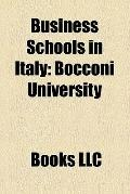 Business Schools in Italy : Bocconi University, Escp Europe, International University Colleg...