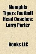 Memphis Tigers Football Head Coaches : Larry Porter, Chuck Stobart, Rip Scherer, Allyn Mckee...