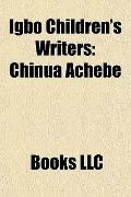 Igbo Children's Writers : Chinua Achebe