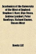 Academics of the University of the West of England : Stephen J. Hunt, Glyn Stone, Andrew Lam...