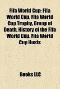 Fifa World Cup : Fifa World Cup, Fifa World Cup Trophy, Group of Death, History of the Fifa ...