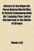 History of the Royal Air Force During World War II : List of Raf Aircrew in the Battle of Br...