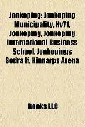 Jönköping : Jönköping Municipality, Hv71, Jönköping, Jönköping International Business School...