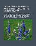 Demolished Buildings and Structures in the United States : Meigs Field, One Meridian Plaza, ...