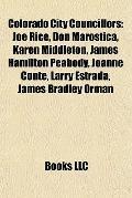 Colorado City Councillors : Joe Rice, Don Marostica, Karen Middleton, James Hamilton Peabody...