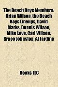 Beach Boys Members : Brian Wilson, the Beach Boys Lineups, David Marks, Dennis Wilson, Mike ...