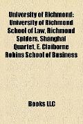 University of Richmond : University of Richmond School of Law, Richmond Spiders, Shanghai Qu...