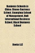 Business Schools in Chin : Skema Business School, Guanghua School of Management, Hult Intern...